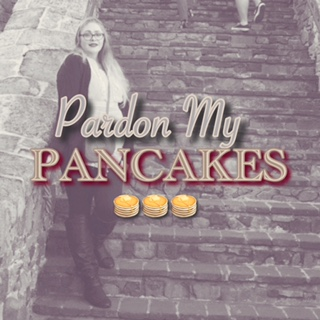 Welcome to Pardon My Pancakes