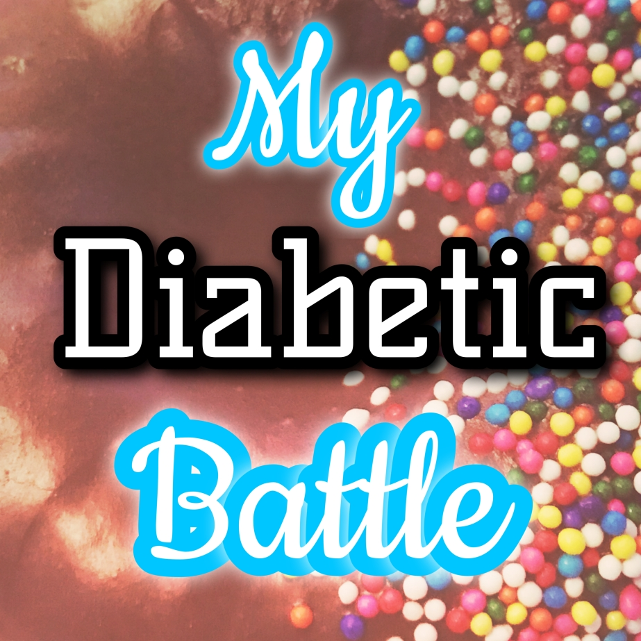 My Diabetic Battle
